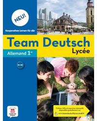 Team Deutsch Lycée 1 - Livre de l'élève