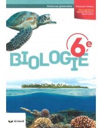 Biologie 6 - Sciences générales - Manuel - 2 heures par semaine