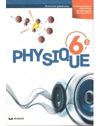 Physique 6 - Sciences générales - Manuel - 2 heures par semaine