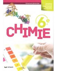 Chimie 6 - Sciences générales - Manuel - 2 heures par semaine